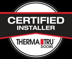 ThermaTru Certified Installer